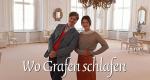 Wo Grafen schlafen – Bild: Servus TV