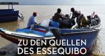 Zu den Quellen des Essequibo – Bild: ZDF/© Marion Pöllmann/Rainer Bergomaz