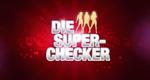 Die Super-Checker – Bild: RTL II