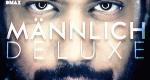 Männlich Deluxe – Bild: DMAX/Screenshot