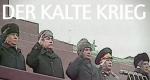Der Kalte Krieg – Bild: Spiegel TV