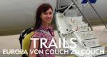 Trails – Europa von Couch zu Couch – Bild: ZDF/© Spiegel TV/Anja Kindler