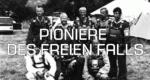 Pioniere des freien Falls – Bild: Servus TV