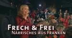 Frech & Frei – Bild: BR