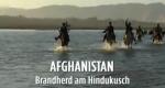 Afghanistan – Brandherd am Hindukusch – Bild: Spiegel TV