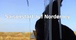 Saisonstart auf Norderney – Bild: NDR