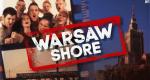 Warsaw Shore – Bild: MTV