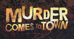 Murder Comes to Town – Bild: Lusid Media