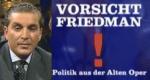 Vorsicht! Friedman – Bild: hr