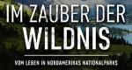 Im Zauber der Wildnis – Bild: ZDF