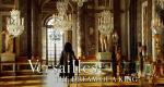 Versailles - Aufstieg und Fall