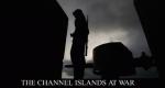 Kanalinseln im Krieg – Bild: Pug Film