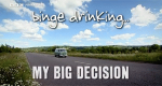 My Big Decision – Bild: BBC