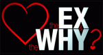 The Ex and The Why – Bild: MTV