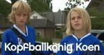 Kopfballkönig Koen – Bild: AVRO