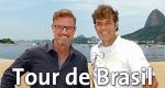 Tour de Brasil – Bild: ARD