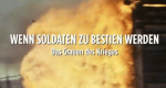 Wenn Soldaten zu Bestien werden – Das Grauen des Krieges – Bild: VOX/Spiegel TV