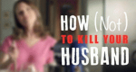 How (Not) To Kill Your Husband – Bild: Discovery Communications, LLC./Screenshot