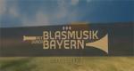 Mit Blasmusik durch Bayern – Bild: Bayerisches Fernsehen