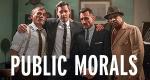 Public Morals – Bild: TNT