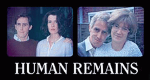 Human Remains – Bild: BBC
