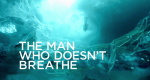 The Man Who Doesn't Breathe – Bild: Ace & Ace