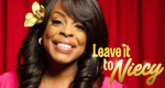 Leave it to Niecy – Bild: TLC