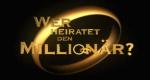 Wer heiratet den Millionär? – Bild: Sat.1