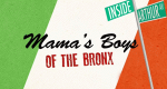 Mama's Boys of the Bronx – Bild: Discovery Communications, LLC./Screenshot
