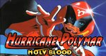 Hurricane Polymar: Holy Blood