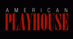 American Playhouse – Bild: PBS