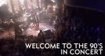 Welcome to the 90's - In Concert – Bild: arte
