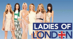 Ladies of London – Bild: Bravo Media LLC.