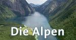 Die Alpen – Bild: NDR/Vidicom Media