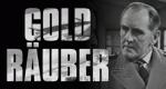 Goldräuber – Bild: Network Distribution