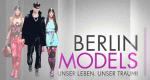 Berlin Models – Bild: RTL