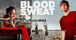 Blood, Sweat and Luxuries – Bild: BBC three