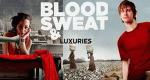 Blood, Sweat and Luxuries – Bild: BBC three