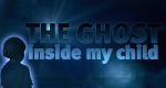 The Ghost Inside My Child – Bild: LMN