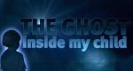 The Ghost Inside My Child – Bild: LMN