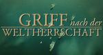 Griff nach der Weltherrschaft – Bild: Filmtank/Global Screen/WL
