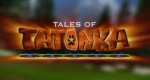 Tales of Tatonka – Bild: TiJi/France 5