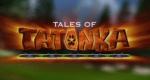 Tales of Tatonka – Bild: TiJi/France 5