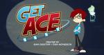 Get Ace – Bild: Eleven