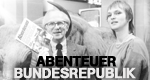 Abenteuer Bundesrepublik