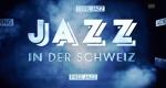 Jazz in der Schweiz – Bild: SRF