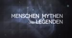 Menschen, Mythen und Legenden – Bild: Epo Film