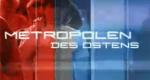 Metropolen des Ostens – Bild: ARD