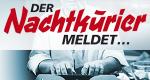 Der Nachtkurier meldet... – Bild: EuroVideo Medien GmbH