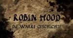 Robin Hood – Die wahre Geschichte – Bild: History Channel